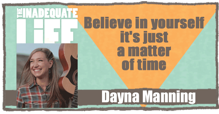 Dayna Manning podcast, singer songwriter, interview