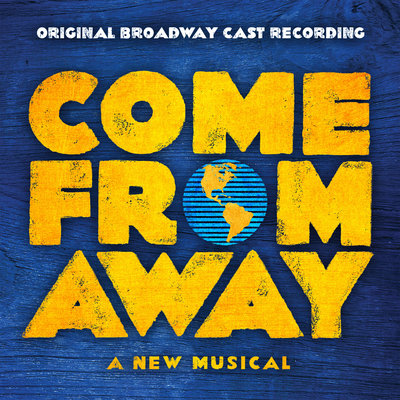 Come From Away original cast recording